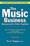 The Music Business Explained in Plain English: What Every Artist and Songwriter Should Know ...
