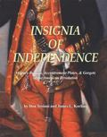 Insignia of Independence : Military Button, Accoutrement Plates, and Gogets of the American ...