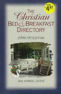 The Christian Bed and Breakfast Directory 98-99 - Dan Harmon - Paperback