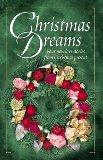 Christmas Dreams: The Christmas Wreath/Evergreen/Searching for the Star/Christmas Baby (Insp...