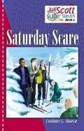 Saturday Scare