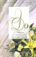 I Do: A Romantic Collection of Inspirational Novellas - Veda Boyd Boyd Jones - Paperback