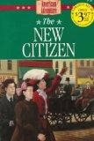 The New Citizen (The American Adventure Series #31)