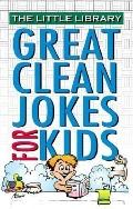 Ll Great Clean Jokes for Kids