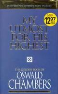 My Utmost for His Highest Features the Author's Daily Prayers