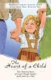 The Heart of a Child: One Little Prayer/The Tie That Binds/The Provider/Returning Amanda (In...