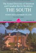 The Annual Directory of American and Canadian Bed and Breakfasts: The South (2000), Vol. 3 -...