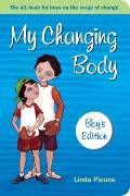 My Changing Body : Boys