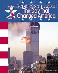 September 11, 2001 The Day That Changed America