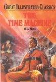 The Time Machine (Great Illustrated Classics (Abdo))