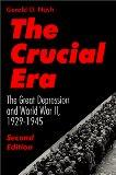 The Crucial Era: The Great Depression and World War II 1929-1945