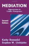 Mediation: Empowerment in Conflict Management, Second Edition