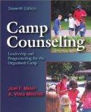 Camp Counseling: Leadership and Programming for the Organized Camp, Seventh Edition