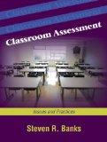 Classroom Assessment: Issues and Practices