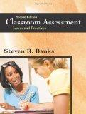 Classroom Assessment: Issues and Practices, Second Edition
