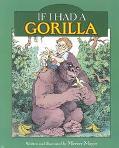 If I Had a Gorilla