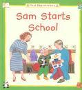 Sam Starts School