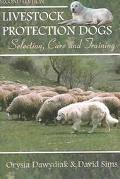 Livestock Protection Dogs Selection, Care, and Training
