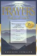 Prayers That Avail Much, 25th Anniversary Commemorative Gift Edition: Three Bestselling Work...