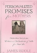 Personalized Promises for Mothers Distinctive Scriptures Written As a Declaration of Faith f...
