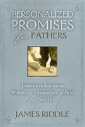 Personalized Promises for Fathers Distinctive Scriptures Written As a Declaration of Faith f...