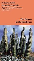 Deserts of the Southwest A Sierra Club Naturalist's Guide
