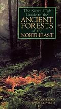 Sierra Club Guide to the Ancient Forests of the Northeast