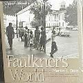 Faulkner's World The Photographs of Martin J. Dain