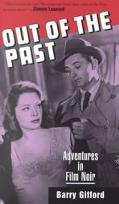 Out of the Past Adventures in Film Noir