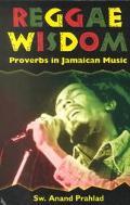 Reggae Wisdom Proverbs in Jamaican Music