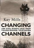 Changing Channels The Civil Rights Case That Transformed Television