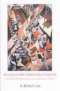 Multicultural American Literature Comparative Black, Native, Latino/A and Asian American Fic...