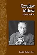Czeslaw Milosz Conversations