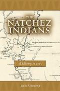 Natchez Indians A History to 1735