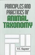 Principles and Practices of Animal Taxonomy