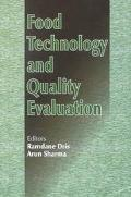 Food Technology and Quality Evaluation