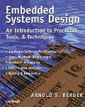 Embedded Systems Design An Introduction to Processes, Tools, and Techniques