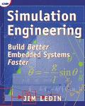 Simulation Engineering Build Better Embedded Systems Faster