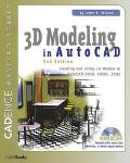 3D Modeling in Autocad Creating and Using 3d Models in 2000, 2001, and 2002