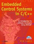 Embedded Control Systems in C/C++ An Introduction for Software Developers Using Matlab