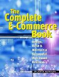 Complete E-Commerce Book Design, Build, and Maintain a Successful Web-Based Business