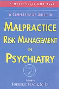 Malpractice Risk Management in Psychiatry A Comprehensive Guide