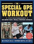 Special Ops Workout The Elite Exercise Program Inspired by the United States Special Operati...