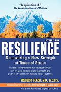 Resilience Discovering a New Strength at Times of Stress  The extraordinary theory that has ...