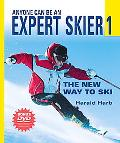 Anyone Can Be an Expert Skier The New Way to Ski