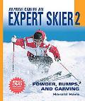 Anyone Can Be an Expert Skier Powder, Bumps, and Carving