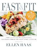 Fast and Fit Food Eating Well for Today's Busy Lifestyle