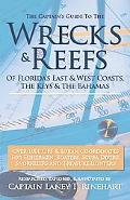 Wrecks and Reefs : Florida's East and West Coast, the Keys and the Bahamas - Over 1000 GPS a...