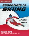 Harald Harb's Essentials of Skiing: The Fastest Way to Master the Slopes