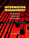 Information Management: The Compliance Guide to the Jcaho Standards
